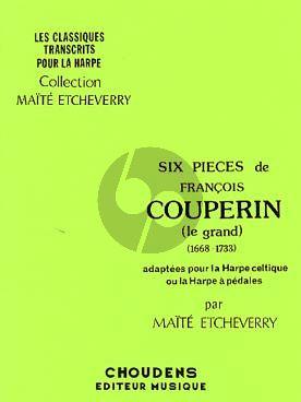Couperin 6 Pieces Harpe (Etcheverry)