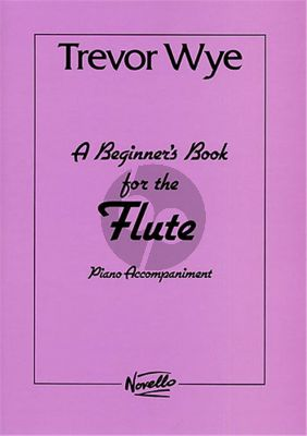 Wye Beginners Book for Flute Piano Accompaniments for Vol.1 and Vol.2