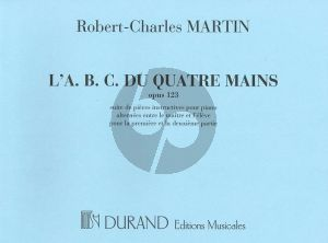Martin L'ABC du Quatre Mains Op.123 Piano 4 mains