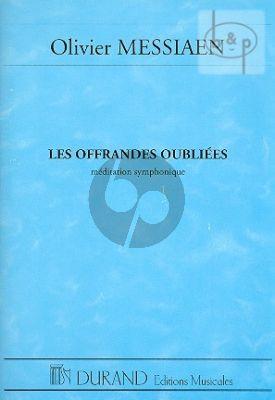 Offrandes Oublies (Meditation Symphonique)