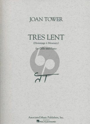 Tower Tres Lent for Cello and Piano (Hommage a Messiaen)