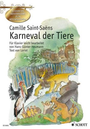 Saint-Saens Karneval der Tiere (leicht-illustr.) (Heumann)