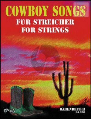 Cowboy Songs for Strings (3 Vi.-Vc.) (or String Orch.)