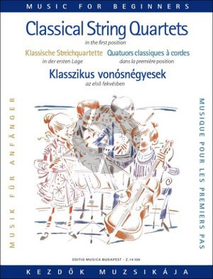 Classical String Quartets for Beginners (1st.Pos.) (Score/Parts) (edited by Árpád Pejtsik and Lajos Vigh)
