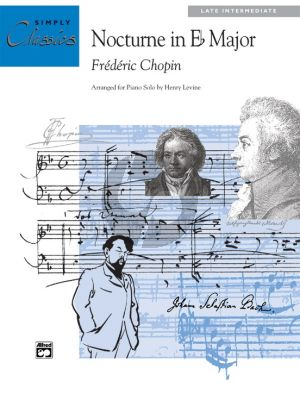 Chopin Nocturne E-flat major Op.9 No.2 (Arranged by Henry Levine) (Late intermediate - Simply Classics)