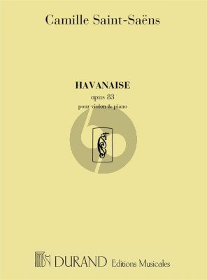 Havanaise E-major Op.83 Violin and Piano