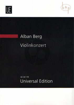 Berg Konzert Violine und Orchester Studienpartitur (edited by Douglas Jarman after the texts of the Critical Edition)