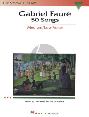 Faure 50 Songs (Medium-Low Voice) (french text) (Laura Ward-Richard Walters)