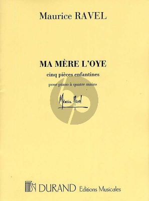 Ravel Ma Mere L'Oye Piano 4 mains (5 Pieces Enfantines)