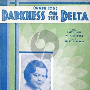 (When It's) Darkness On The Delta