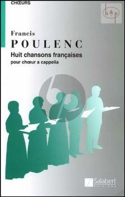 8 Chansons Francaises pour Choeur a Cappella