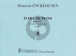 Enckhausen Ecole de piano Op.84 Vol.1 Piano 4 Handen