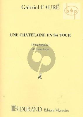 Faure Une Chatelaine en sa Tour Op.110 Harp