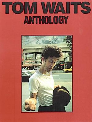 Waits Anthology Piano-Vocal-Guitar