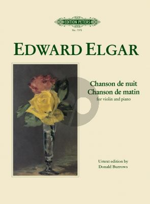 Elgar Chanson de Nuit and Chanson de Matin Op. 15 Violin and Piano (edited by Donald Burrows)