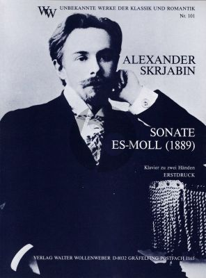 Scriabin Sonate Es-moll Klavier (erstdruck) (1889) (Richard Metzler und Roberto Szidon)