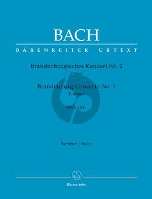 Bach Brandenburgisches Konzert No.2 F-Dur BWV 1047 Trompete-Altblockflöte-Oboe-Streichorchester Partitur (Heinrich Besseler) (Barenreiter-Urtext)