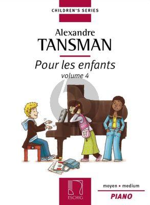 Tansman Pour les Enfants Vol.4 Piano (Moyen- Medium)