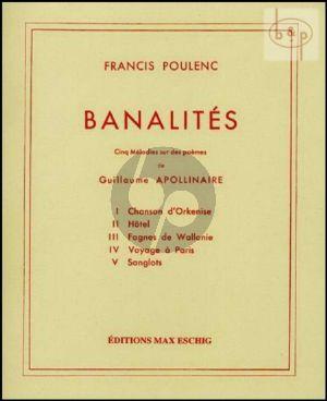 Poulenc Banalites (5 Melodies poemes G.Apollinaire) Chant-Piano