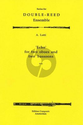 Lotti Echo 2 Oboes and 2 Bassoons (Score/Parts)