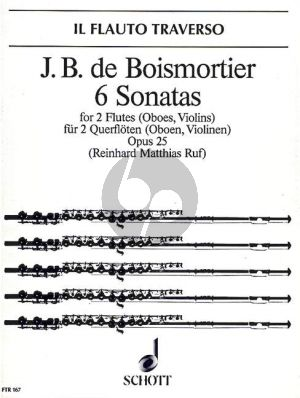 Boismortier 6 Sonatas Op. 25 2 Flutes (or Violins / Oboes) (edited by R.M.Ruf) (Grade 3)