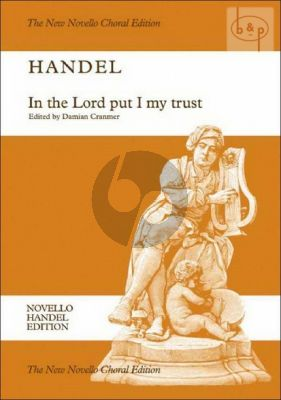 In the Lord put I my Trust HWV 247 (Chandos Anthem No.2) (Vocal Score)