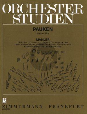 Mahler Orchesterstudien Sinfonien und andere Orchesterwerke Pauken (Siegfried Fink)
