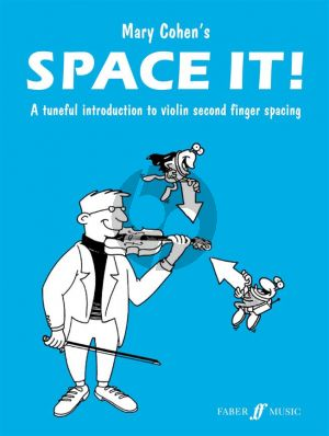 Cohen Space It! Tuneful Introduction to 2nd Finger Spacing (Easy Well-known Pieces for Violin)