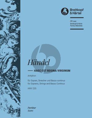 Handel Haec Est Regina virginum HWV 235 Sopran-Streicher-Bc Partitur