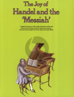 Handel Joy of Handel and the Messiah for Piano (Selected and Arranged by Dennis Agay and Frank Metis)