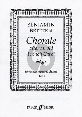 Britten Chorale after an old French Carol SATB