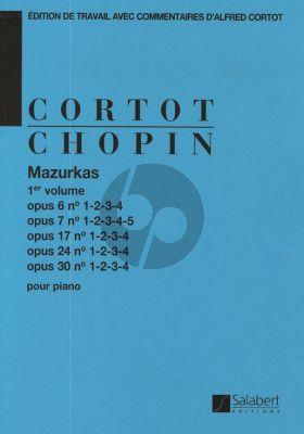 Chopin Mazurkas Vol.1 Op.6-Op.7-Op.17-Op.24 et Op.30 Piano (edition par Alfred Cortot)