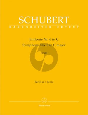 Schubert Symphony no. 6 C-major D.589 Orchester Partitur (Arnold Feil / Douglas Woodfull-Harris) (Barenreiter-Urtext)