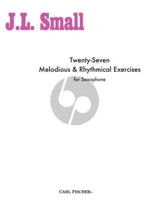 Small 27 Melodious & Rhythmical Exercises for Saxophone