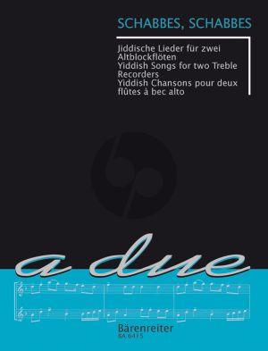 Schabbes, Schabbes (14 Jiddische Lieder) 2 Altblockfloten