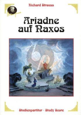 Strauss Ariadne auf Naxos Op.60 Score (Opera in one act with a prologue)