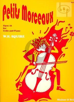 Squire Petits Morceaux Op.16 Violoncello-Piano
