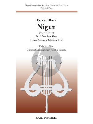 Bloch Nigun Violin and Piano (Improvisation) (No.2 from Baal Shem Three Pictures of Chassidic Life)