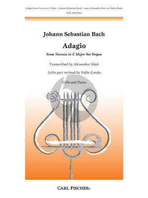 Bach Adagio from Toccata C-major BWV 564 for Organ (transc. by Alexander Siloti) (revised by Pablo Casals)