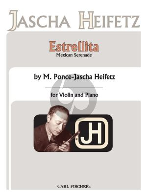 Ponce Estrellita Violin and Piano (My Little Star) (arr. Jascha Heifetz)