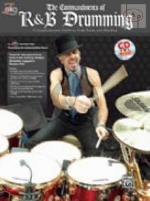 Commandments of R & B Drumming (Comprehensive Guide to Soul-Funk and Hip-Hop)