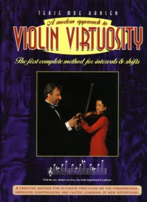 Hansen Modern Approach to Violin Virtuosity (The first complete methode for intervals & shifts)
