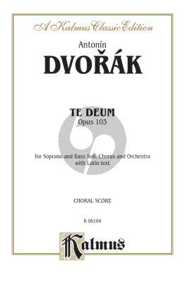 Dvorak Te Deum Op.103 SB soli-SATB-Orch. Vocal Score (lat.)