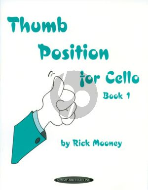 Mooney Thumb Position for Cello Vol.1