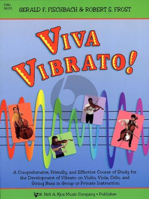 Frost-Fischbach Viva Vibrato! for Cello