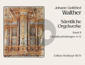 Walther Samtliche Orgelwerke Vol. 2 (Choralbearbeitungen A - G) (Klaus Beckmann)