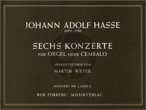 Hasse 6 Konzerte No.1 - 2 Orgel oder Cembalo (Martin Weyer)