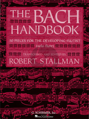 Bach Handbook (Robert Stallman) (50 Pieces for the Developing Flutist)