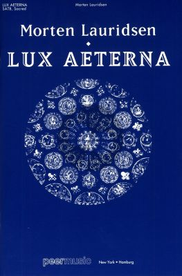 Lauridsen Lux Aeterna SATB and Orchestra Edition for SATB and Piano