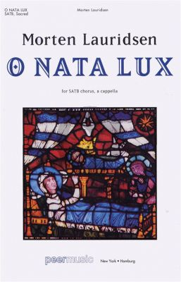 Lauridsen O Nata Lux (from Lux Aeterna) SATB